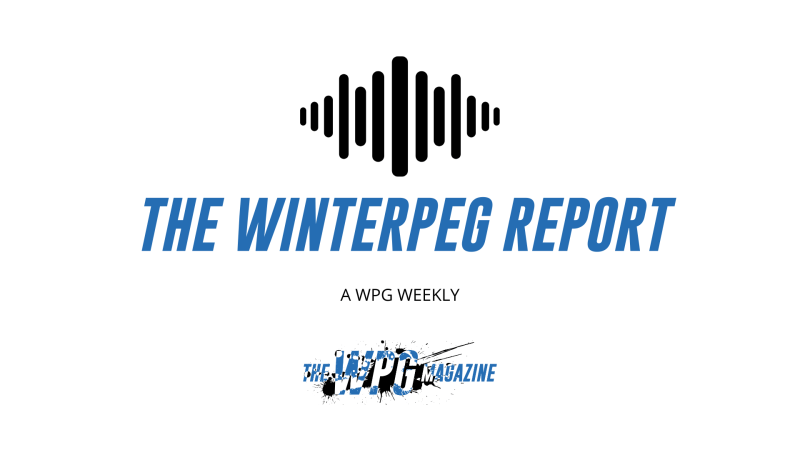 The Winterpeg Report Podcast