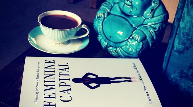 Book of the Week: Feminine Capital by Barbara Orser and Catherine Elliott