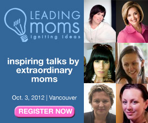 Leading Moms: Inspiring Talks By Extraordinary Moms