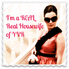 I am a REAL Real Housewife of YVR