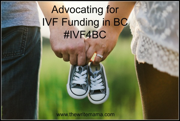 Why I'm Advocating for IVF Funding in BC #IVF4BC