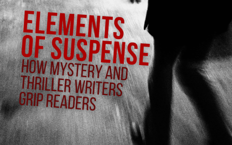 Elements of Suspense: How Mystery and Thriller Writers Grip Readers