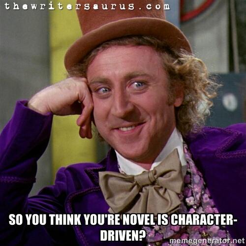 Gene Wilder, Willy Wonka, The Writersaurus. NaNoWriMo, character-driven vs. plot-driven, writing, character driven plots, plot driven plots, character-driven plots, plot-driven plots, the difference between character-driven and plot-driven, the difference between character driven and plot driven