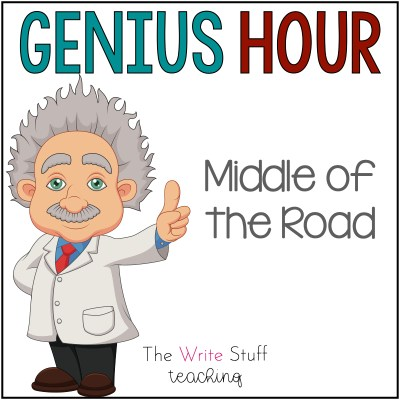 Genius Hour Middle of the road