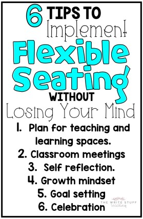 6 Tips To Implement Flexible Seating The Write Stuff Teaching