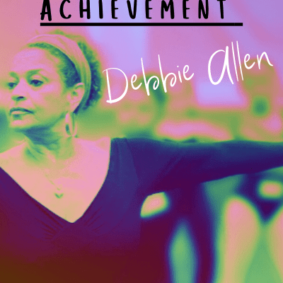 Profile of Achievement – Debbie Allen