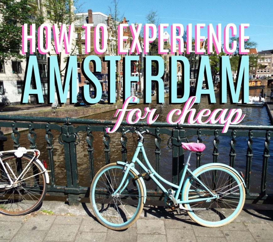 Budget Travel Tips for Amsterdam