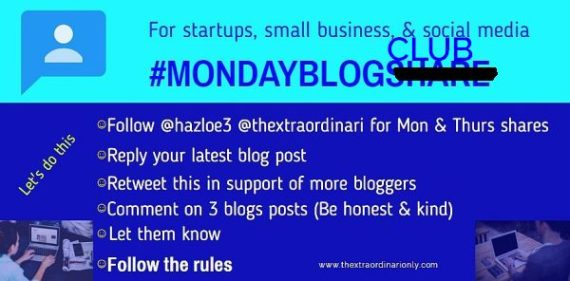 thextraodinarionly monday blog club for attention traffic and higher rankings, use #mondayblogclub #growthzone #thextraordinarionly @hazloe3 and @thextraordinari