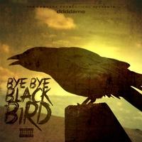 Ddddame - Bye Bye BlackBird