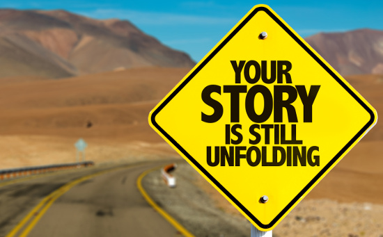 Your story is still unfolding © gustavofrazao | stock.adobe.com