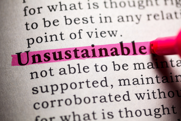 Dictionary definition of the word Unsustainable.