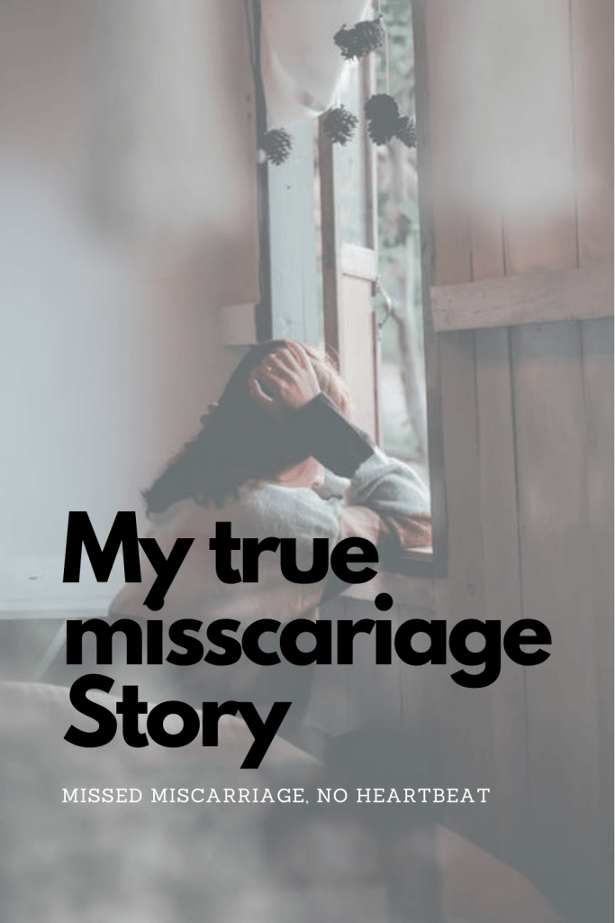 Missed miscarriage