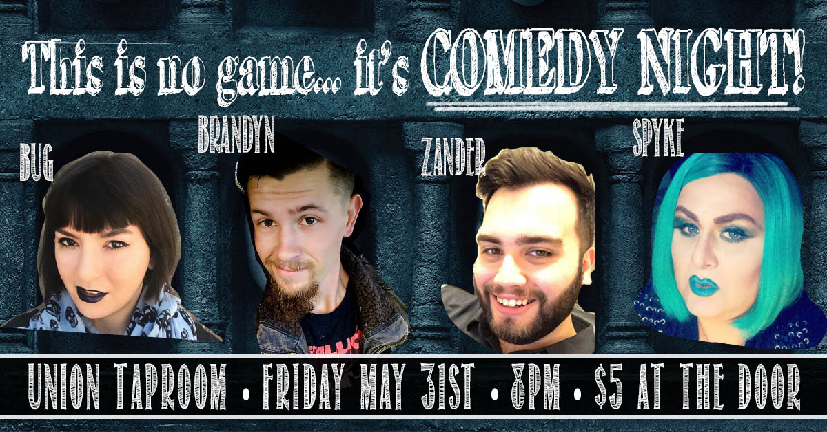 comedy night at the union taproom