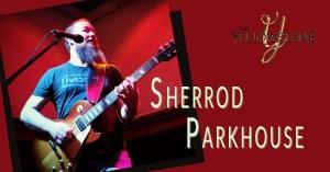 live music by sherrod parkhouse