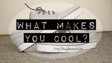 what-makes-you-cool