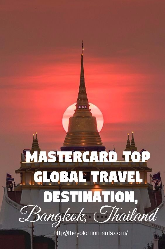 MasterCard Top Global Travel Destination - Bangkok Thailand