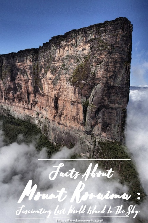 Facts About Mount Roraima - Travel Guide