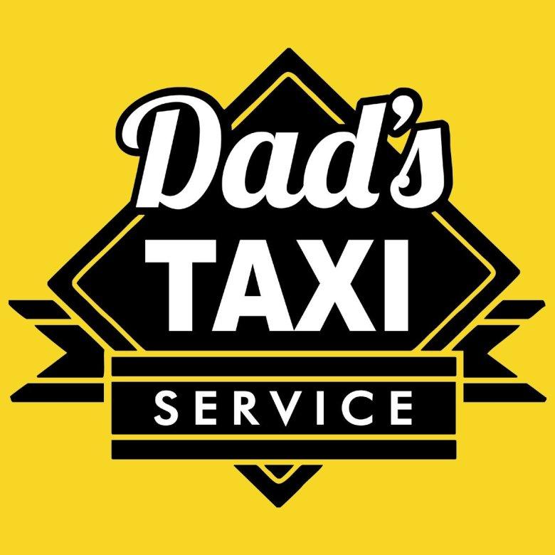 Dad's taxi