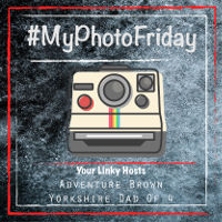 My Photo Friday - #MyPhotoFriday - The Yorkshire Dad of 4