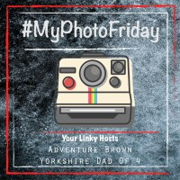 My Photo Friday | #MyPhotoFriday | The Yorkshire Dad of 4
