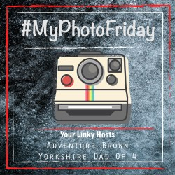 My Photo Friday - The Yorkshire Dad of 4