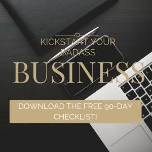 Kickstart Your Badass Business