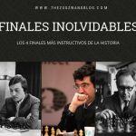Finales de ajedrez inolvidables