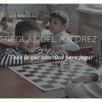 Reglas del ajedrez: todo lo que necesitas para jugar