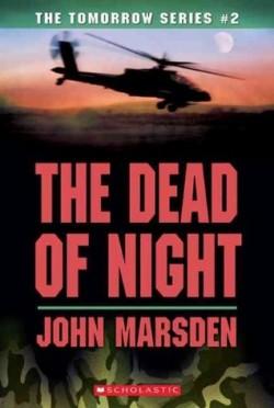 The Dead of Night (The Tomorrow Series #2) by John Marsden