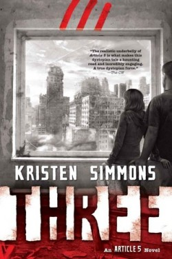 Young Adult Book Review - Three (Article 5 #3) by Kristen Simmons