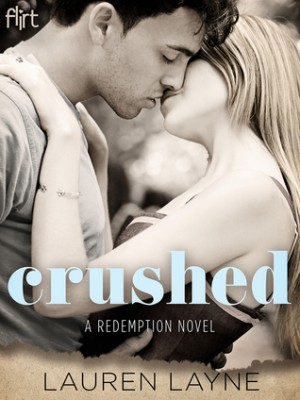 Crushed (Redemption #2) by Lauren Layne