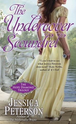 The Undercover Scoundrel (The Hope Diamond Trilogy #3) by Jessica Peterson