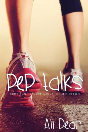 Pep Talks (Pepper Jones #4) by Ali Dean