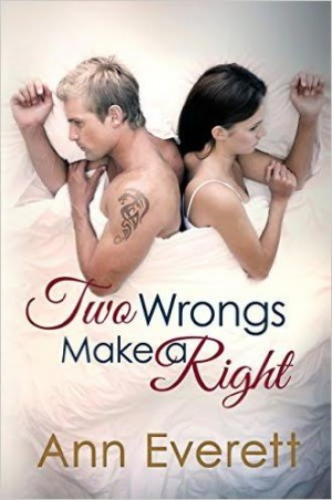 Two Wrongs Make a Right by Ann Everett