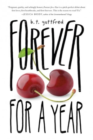 Forever for a Year by B.T. Gottfred