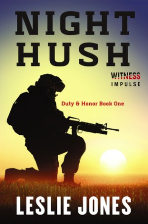 Night Hush (Duty & Honor #1) by Leslie Jones