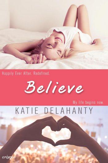 Believe (The Brightside #3) by Katie Delahanty
