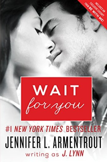 Wait for You (Wait for You #1) by J. Lynn