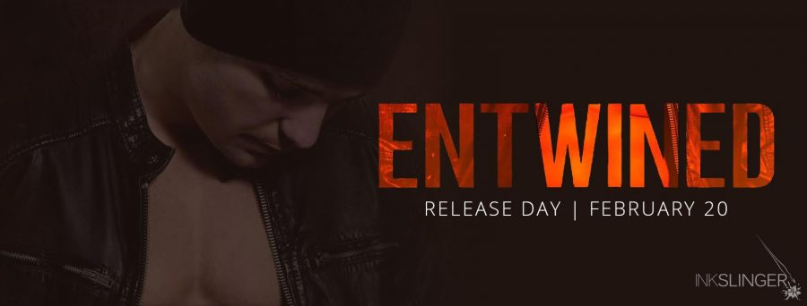 ENTWINED Release Day