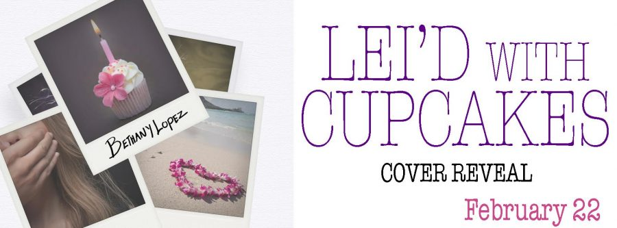 LEI'D WITH CUPCAKES Cover Reveal