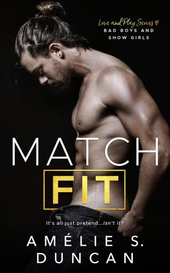 MATCH FIT (Love and Play #1) by Amélie S. Duncan