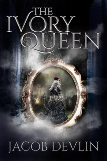 THE IVORY QUEEN (Order of the Bell #1.5) by Jacob Devlin