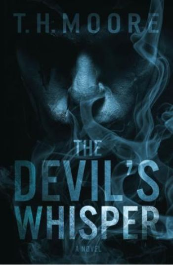 THE DEVIL'S WHISPER by T.H. Moore