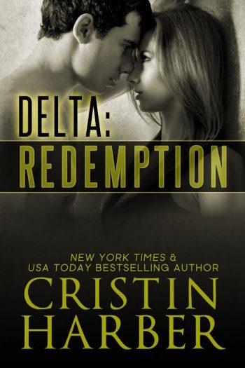 DELTA REDEMPTION (Delta #3) by Cristin Harber