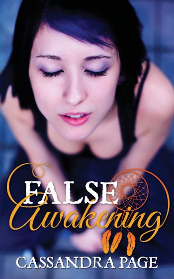 FALSE AWAKENING (Lucid Dreaming #2) by Cassandra Page
