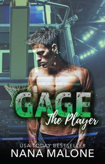GAGE (The Player #6) by Nana Malone