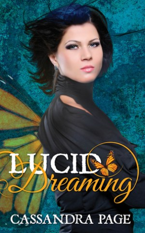 LUCID DREAMING (Lucid Dreaming #1) by Cassandra Page