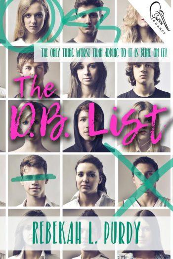 THE D.B. LIST by Rebekah L. Purdy