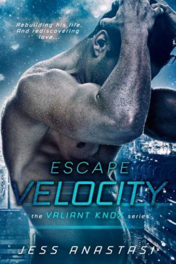 ESCAPE VELOCITY (Valiant Knox #1) by Jess Anastasi