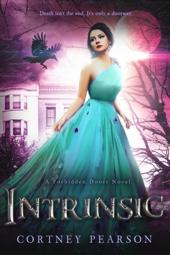 INTRINSIC (The Forbidden Doors #2) by Cortney Pearson
